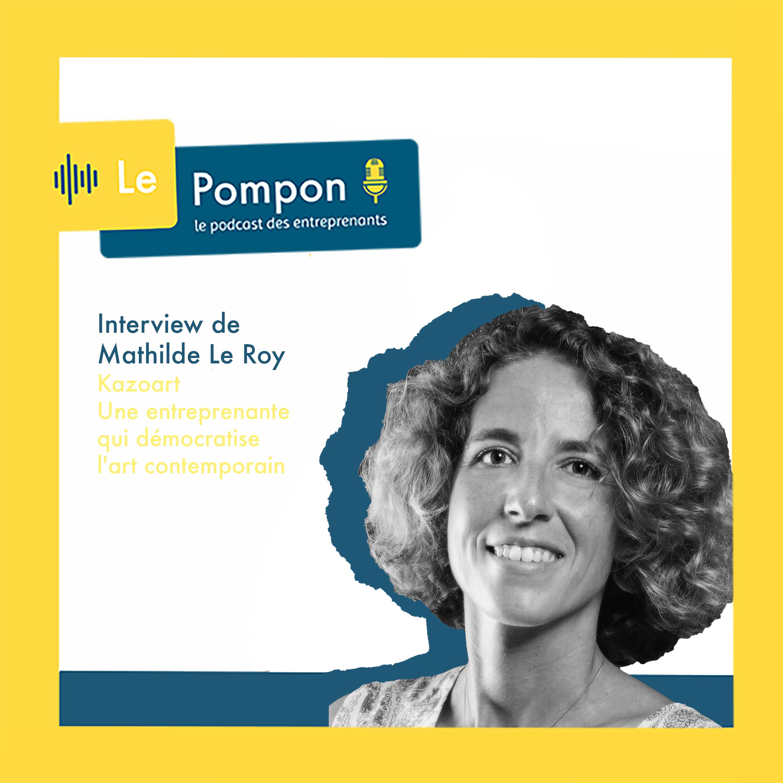 Illustration de l'épisode 20 du Podcast Le Pompon : Charlotte Le Roy, Kazoart