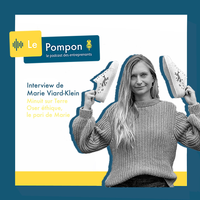 Illustration de l'épisode 31 du Podcast Le Pompon : Marie Viard-Klein, Fondatrice de minuit sur terre
