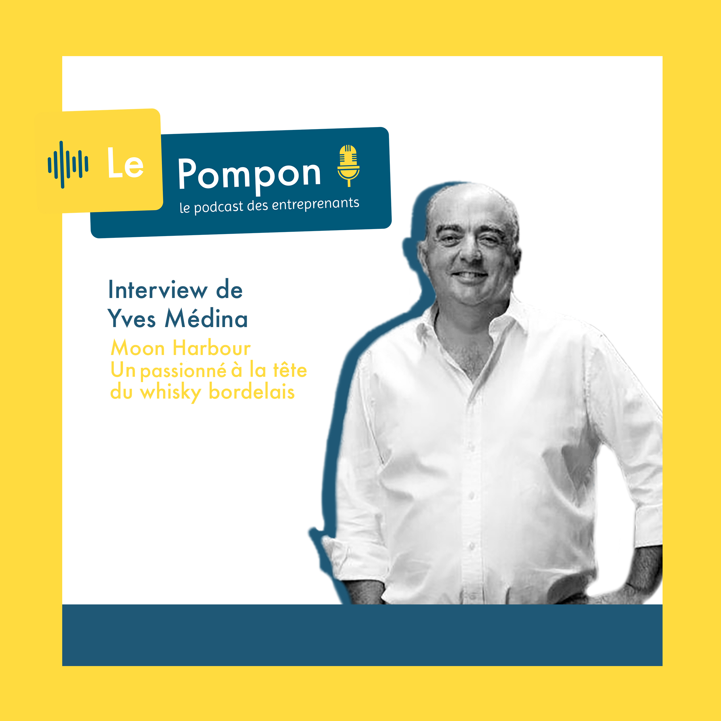 Illustration de l'épisode 1 du Podcast Le Pompon : Yves Médina, Moon Harbour