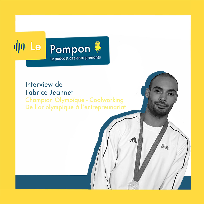 Illustration de l'épisode 4 du Podcast Le Pompon : Fabrice Jeannet, Champion Olympique & Coolworking