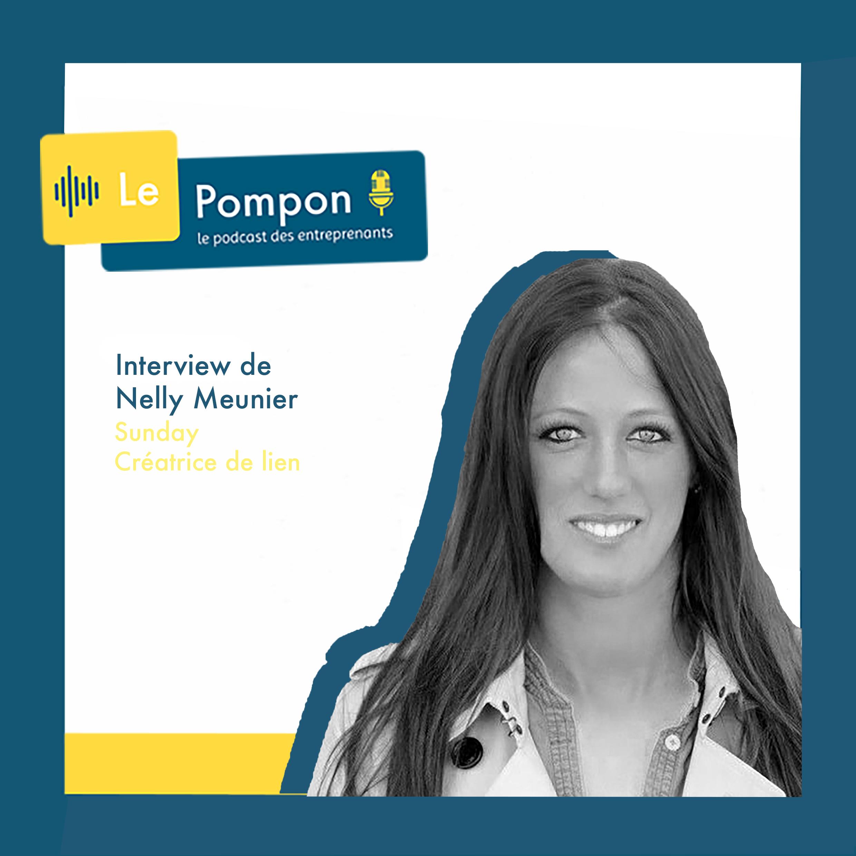 Illustration de l'épisode 9 du Podcast Le Pompon : Nelly Meunier, Sunday