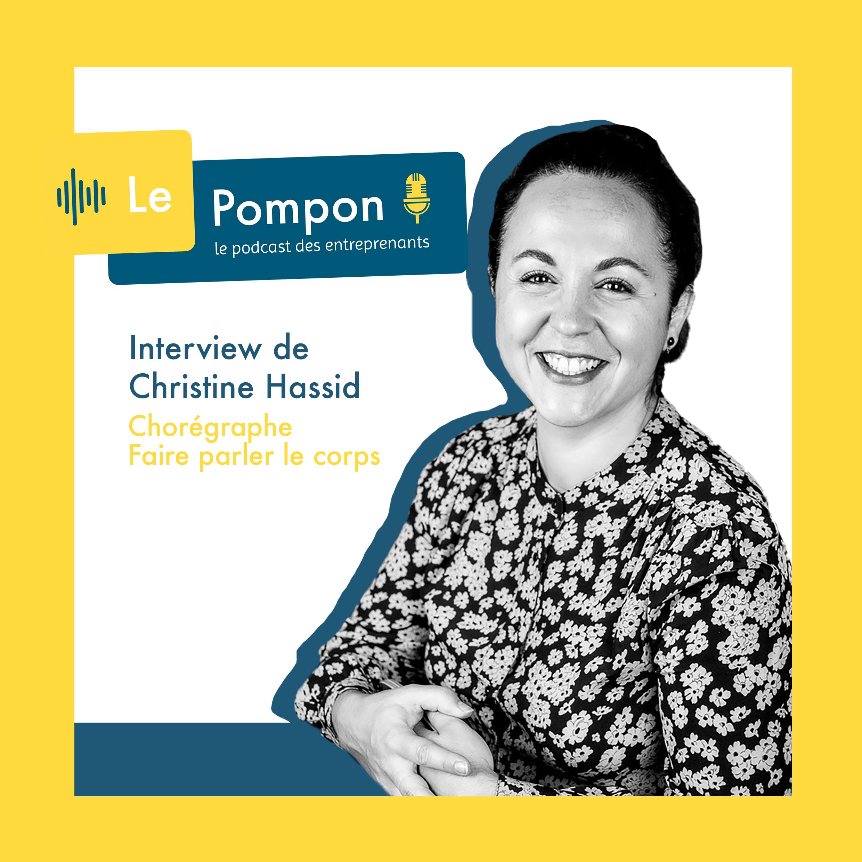 Illustration de l'épisode 38 du Podcast Le Pompon : Christine Hassid, Chorégraphe