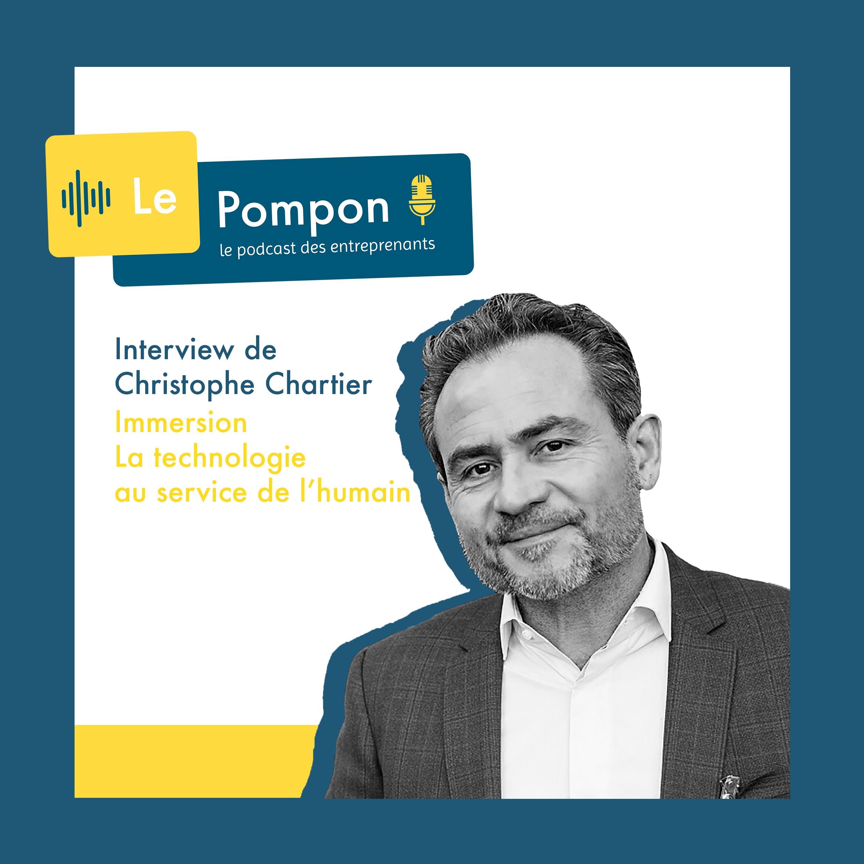 Illustration de l'épisode 37 du Podcast Le Pompon : Christophe Chartier, Immersion