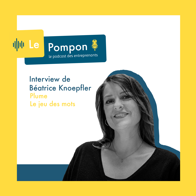 Illustration de l'épisode 41 du Podcast Le Pompon : Béatrice Knoepfler, Plume