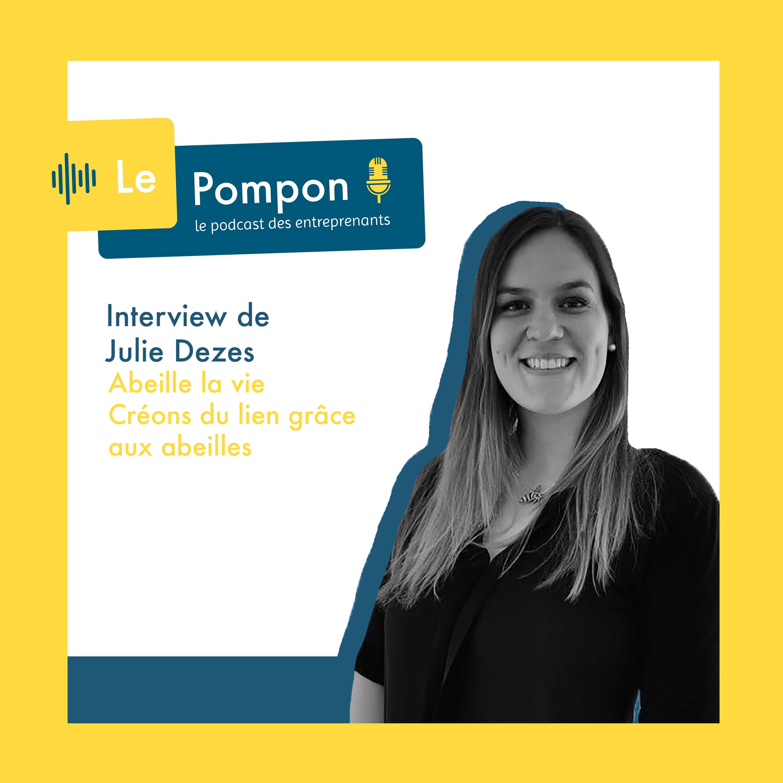 Illustration de l'épisode 49 du Podcast Le Pompon : Julie Dezes, Abeille la vie