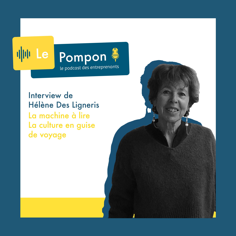 Illustration de l'épisode 50 du Podcast Le Pompon : Hélène Des Ligneris, La machine à lire