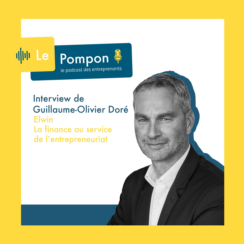Illustration de l'épisode 52 du Podcast Le Pompon : Guillaume-Olivier Doré, Elwin