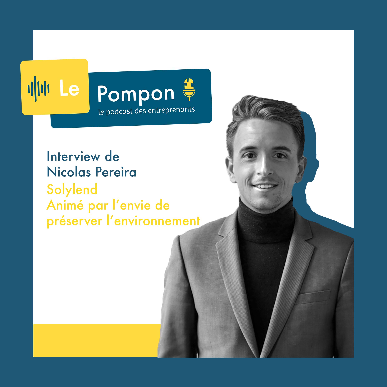Illustration de l'épisode 60 du Podcast Le Pompon : Nicolas Perreira, Solylend