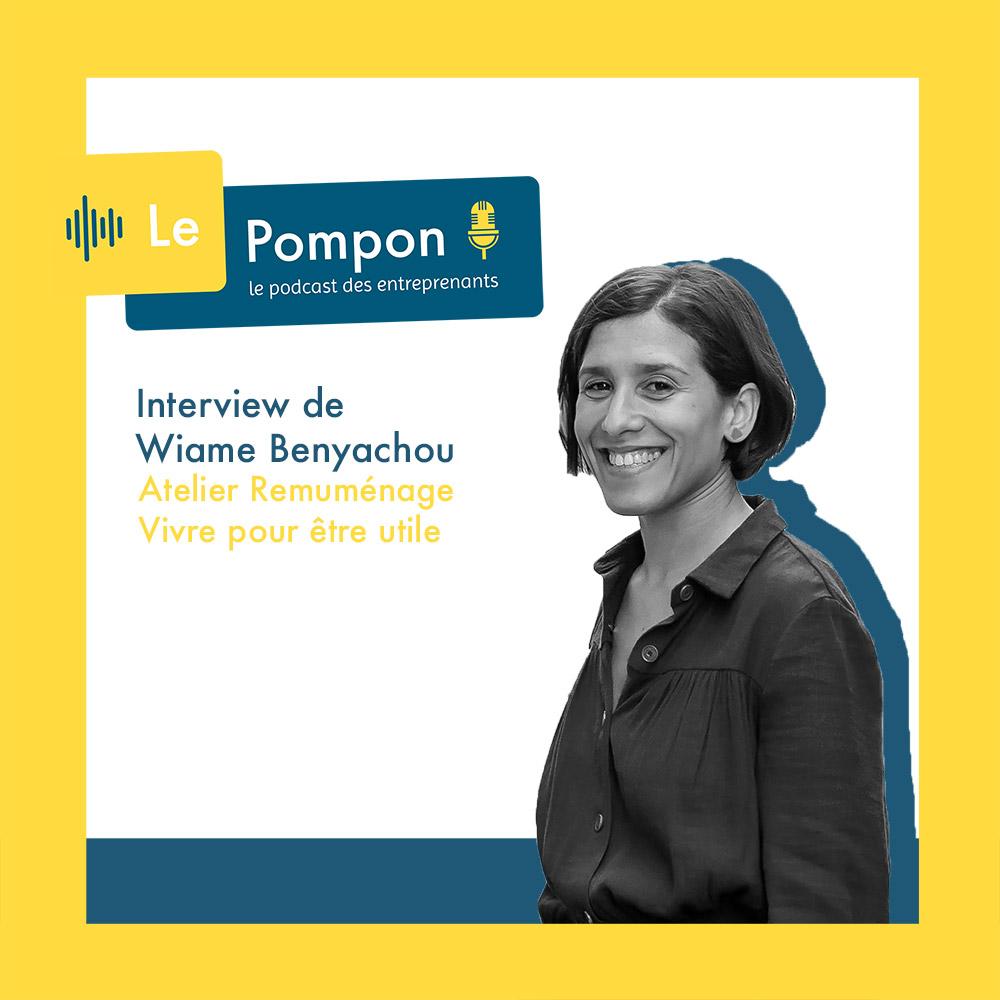 Illustration de l'épisode 57 du Podcast Le Pompon : Wiame Benyachou, Atelier remuménage
